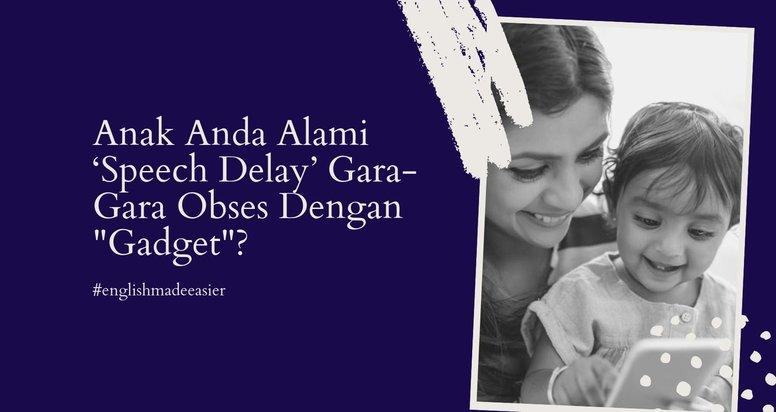 Anak Pernah Alami 'Speech Delay' Gara-Gara Obses Dengan Gadget