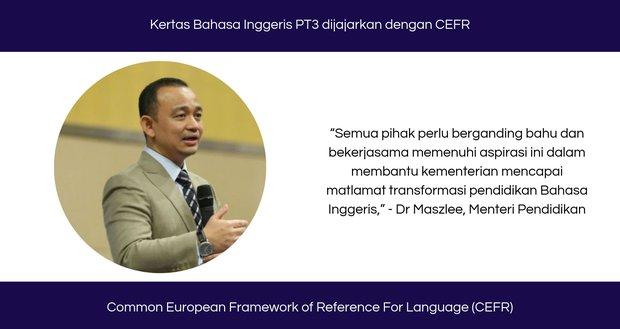 Kertas Bahasa Inggeris PT3 dijajarkan dengan CEFR